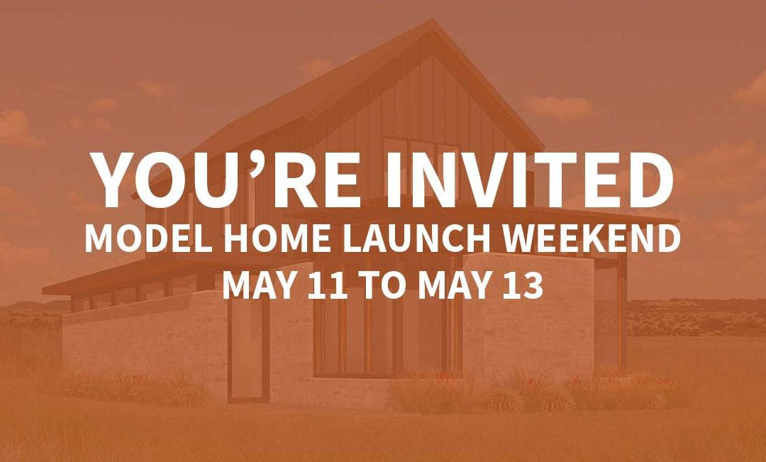 Model Home Launch Weekend