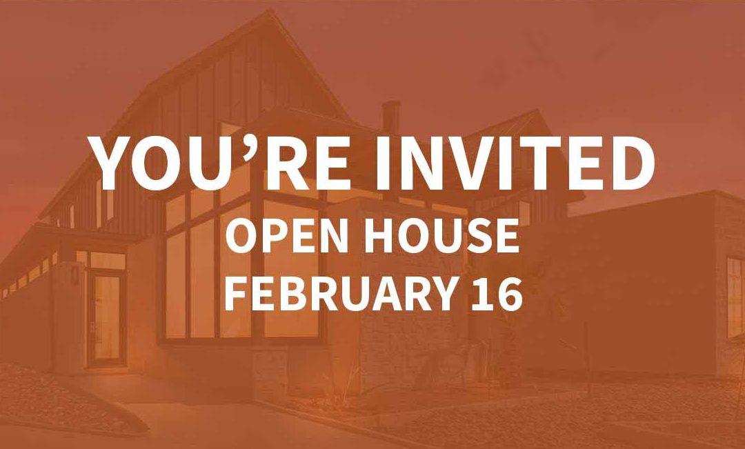 Open House | February 16