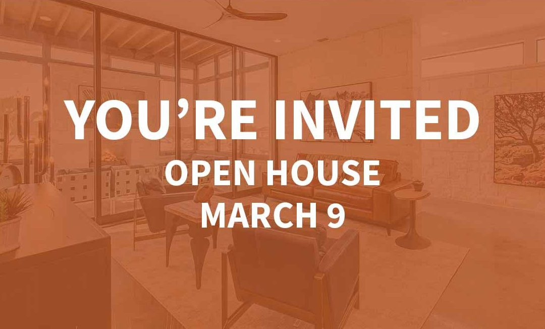 Open House | March 9